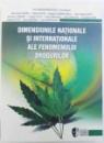 DIMENSIUNILE NATIONALE SI INTERNATIONALE ALE FENOMENULUI DROGURILOR de IRINA GABRIELA RADULESCU ...LIVIU DUMITRASCU , 2007