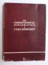 DIN CORESPONDENTA DIPLOMATICA A TARII ROMANESTI ( 1823 - 1828 ) de VLAD GEORGESCU , 1962