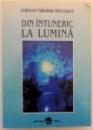 DIN INTUNERIC LA LUMINA , 1998