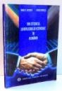 DIN ISTORICUL LIBERALISMULUI ECONOMIC IN ROMANIA (IOAN STRAT - UN DESCHIZATOR DE DRUMURI) de VASILE C. NECHITA , ION M. POHOATA , 1993