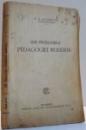 DIN PROBLEMELE PEDAGOGIEI MODERNE de G. G. ANTONESCU , 1923
