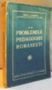 DIN PROBLEMELE PEDAGOGIEI ROMANESTI de IOSIF I. GABREA