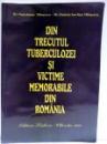 DIN TRECUTUL TUBERCULOZEI SI VICTIME MEMORABILE DIN ROMANIA de PANTELIMON MILOSESEU, DANIELA IOSEFINA MILOSESEU , 2012