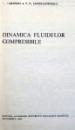 DINAMICA FLUIDELOR COMPRESIBILE de V.N. CONSTANTINESCU , 1984