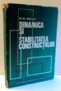 DINAMICA SI STABILITATEA CONSTRUCTIILOR de G. M. BARSAN , 1979