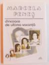 DINCOACE DE ULTIMA VACANTA de MARCELA PENES