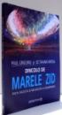 DINCOLO DE MARELE ZID - FATA NEVAZUTA A OLIMPIADEI de PAUL GRIGORIU si OCTAVIAN VINTILA , 2008