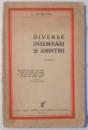 DIVERSE INSEMNARI SI AMINTIRI de I. SUCHIANU, DEDICATIE*  1933