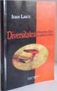 DIVERSITATEA LITERATURILOR , TRADUCERILOR de IOAN LASCU , 2015