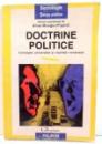 DOCTRINE POLITICE , CONCEPTE UNIVERSALE SI REALITATI ROMANESTI de ALINA MUNGIU-PIPPIDI , 1998