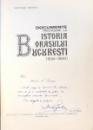 DOCUMENTE PRIVITOARE LA ISTORIA ORASULUI BUCURESTI (1821-1848) de GEORGE POTRA , 1975 DEDICATIE*