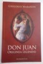 DON JUAN , ORIGINEA LEGENDEI de GREGORIO MARANON , 2008