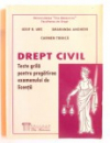 DREPT CIVIL - TESTE GRILA PENTRU PREGATIREA EXAMENULUI DE LICENTA de IOSIF R. URS ... CARMEN TODICA , 2008