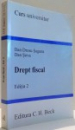 DREPT FISCAL, CURS UNIVERSITAR de DAN DROSU SAGUNA, DAN SOVA, EDITIA A II-A , 2008