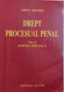 DREPT PROCESUAL PENAL VOL. II PARTEA SPECIALA de MIHAI APETREI , 2007
