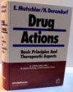 DRUG ACTIONS , BASIC PRINCIPLES AND THERAPEUTIC ASPECTS , 1995
