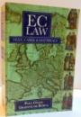 EC LAW , TEXT , CASES SI MATERIALS de PAUL CRAIG SI GRAINNE DE BURCA , 1995