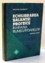 ECHILIBRAREA BALANTEI PROTEICE IN HRANA RUMEGATOARELOR de NICULINA VISINESCU , 1982