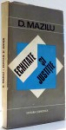 ECHITATE SI JUSTITIE de DUMITRU I. MAZILU , 1972 , DEDICATIE*