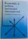ECONOMIA SI POLITICA TURISMULUI INTERNATIONAL de CRISTIANA CRISTUREANU , 1992