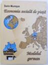 ECONOMIA SOCIALA DE PIATA  - MPDELUL GERMAN de SORIN MURESAN , 2003