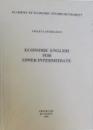 ECONOMIC ENGLISH FOR UPPER INTERMEDIATE by VIOLETA SANDULESCU , 2000