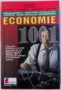 ECONOMIE 1001 - BACALAUREAT, ADMITERE FACULTATE, LICENTA, GRAD DIDACTIC, DEFINITIVAT , coordonator GEORGE APOSTOL , 1999