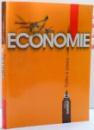 ECONOMIE , EDITIA A 6-A de FLORIN ERHAN , 2003