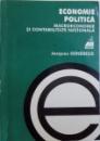 ECONOMIE POLITICA  VOL. II :  MACROECONOMIE SI CONTABILITATE NATIONALA de JACQUES GENEREUX , 2000