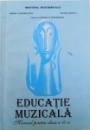 EDUCATIE MUZICALA  - MANUAL PENTRU CLASA A VI - A , de SIMONA CIURUMELESCU si REGENI RAUSCH , 1997