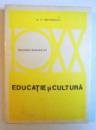 EDUCATIE SI CULTURA de G.G. ANTONESCU , 1972