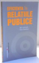 EFICIENTA IN RELATIILE PUBLICE de RALF LEINEMANN SI ELENA BAIKALTEVA , 2007