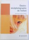 ELECTRO - ENCEPHALOGRAPHIE DE L ' ENFANT par DOMINIQUE SAMSON  - DOLLFUS , 2001