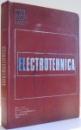 ELECTROTEHNICA de M. PREDA , P. SONEA , FL. MANEA , P. CRISTEA , F. SPINEI , H. GAVRILA , V. PETRU , 1974