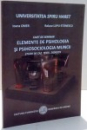 ELEMENTE DE PSIHOLOGIA SI PSIHOSOCIOLOGIA MUNCII de IOANA OMER , RALUCA LUPU STANESCU , 2011