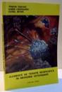 ELEMENTE DE TERAPIE NESPECIFICATA IN MEDICINA VETERINARA de TRAIAN ENACHE ... DOREL MOISE , 1993
