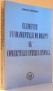 ELEMENTE FUNDAMENTALE DE DREPT AL COMERTULUI INTERNATIONAL de ADRIAN SEVERIN , 2004