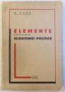 ELEMENTE  PENTRU STUDIUL ECONOMIEI POLITICE de G. ZANE , 1938