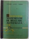 ELEMENTELE SISTEMELOR DE REGLARE AUTOMATA de M. PELEGRIN ...P. DECAULNE , 1963