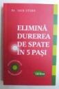 ELIMINA DUREREA DE SPATE IN 5 PASI de JACK STERN , 2015
