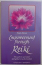 EMPOWERMENT THROUGH REIKI  - THE PATH TO PERSONAL AND GLOBAL TRANSFORMATION by PAULA HORAN , 1998