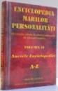 ENCICLOPEDIA MARILOR PERSONALITATI , VOL. VI , ANEXELE ENCICLOPEDIEI A - Z , 2004