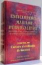 ENCICLOPEDIA MARILOR PERSONALITATI , VOL. VII , CULTURA SI CIVILIZATIA TARANEASCA , 2005