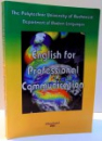 ENGLISH FOR PROFESSIONAL COMMUNICATION , 2004