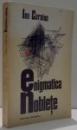 ENIGMATICA NOBLETE de ION CARAION , 1974 *DEDICATIE