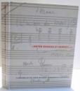 ENTRE DENGES ET DANEZY , LA MUSIQUE DU XX SIECLE EN SUISSE , MANUSCRITS ET DOCUMENTS , 2001