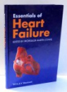 ESSENTIALS OF HEART FAILURE by MARTIN COWIE , 2013