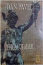 ETICA LUI ADAM de DAN PAVEL, 1995