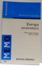 EUROPA ECONOMICA , UEM , PIATA COMUNA , POLITICI COMUNE de BERTRAND COMMELIN , 1998
