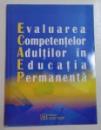 EVALUAREA COMPETENTELOR ADULTILOR IN EDUCATIA PERMANENTA , 2006